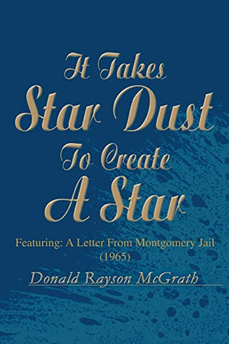 9780595250967: It Takes Star Dust To Create A Star