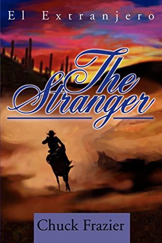 9780595253616: The Stranger: El Extranjero