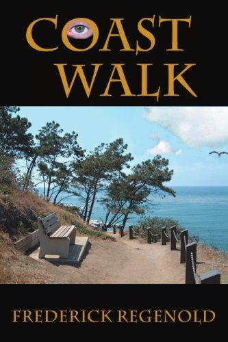 Coast Walk: Regenold, Frederick
