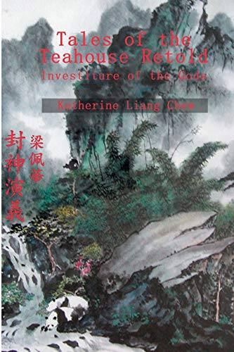 9780595254194: Tales of the Teahouse Retold: Investiture of the Gods