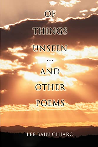 Of Things Unseen and Other Poems: Family Worship Center