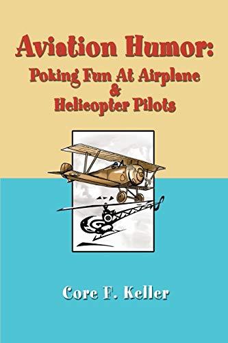 9780595256310: Aviation Humor: Poking Fun At Airplane