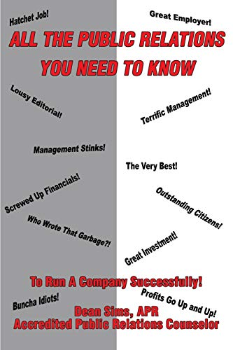 9780595256952: All The Public Relations You Need To Know To Run A Company Successfully!
