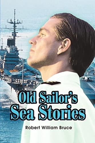 9780595257119: Old Sailor's Sea Stories