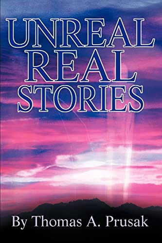 9780595257430: Unreal Real Stories