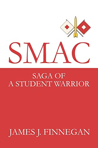 9780595257515: SMAC: Saga of a Student Warrior