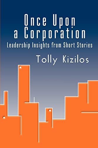 9780595258277: Once Upon a Corporation: Leadership Insights from Short Stories