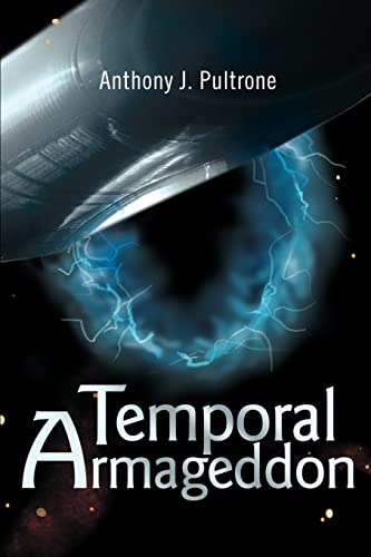 9780595258574: Temporal Armageddon