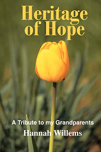 9780595258772: Heritage of Hope: A Tribute to my Grandparents