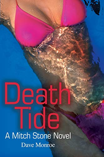 9780595258871: Death Tide: A Mitch Stone Novel