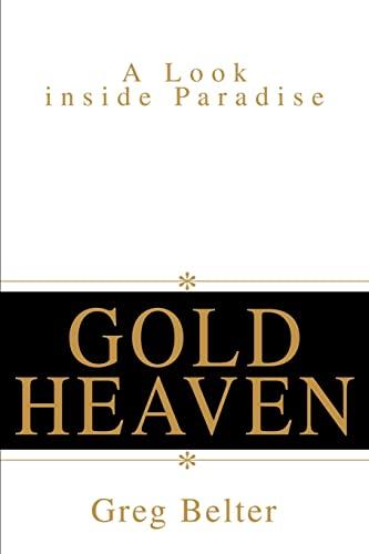 Gold Heaven: Greg Belter