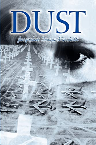 9780595259359: Dust