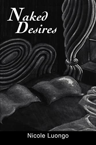 Naked Desires: Nicole Luongo