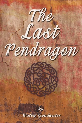 9780595259755: The Last Pendragon