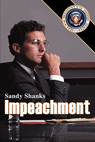 Impeachment: Shanks, Sandy