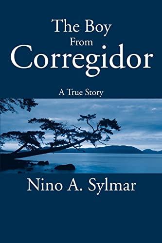 9780595260454: The Boy From Corregidor: A True Story