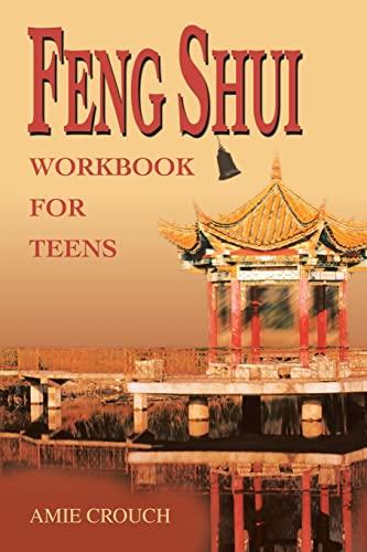 9780595260614: Feng Shui Workbook for Teens