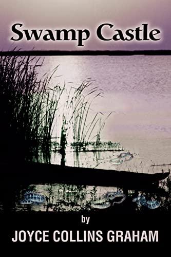 Swamp Castle: Joyce Graham