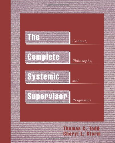 9780595261338: The Complete Systemic Supervisor: Context, Philosophy, and Pragmatics