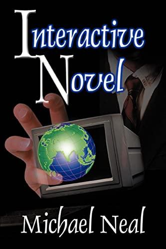 9780595261567: Interactive Novel