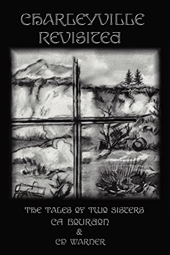 Charleyville Revisited: The Tales of Two Sisters: Ca Bourdon