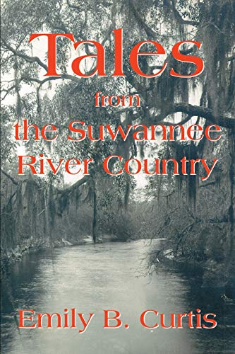 9780595262472: Tales from the Suwannee River Country