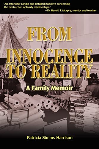From Innocence to Reality A Family Memoir: Patricia Harrison