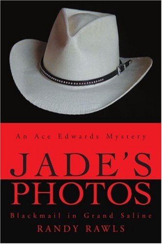 9780595263813: Jade's Photos: Blackmail in Grand Saline