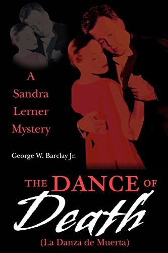 The Dance of Death (La Danza de: Barclay Jr, George