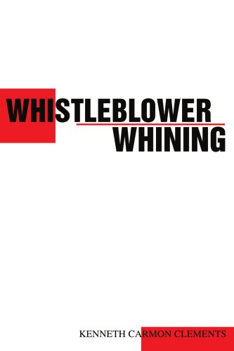 9780595265947: Whistleblower Whining