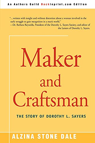 9780595266036: Maker and Craftsman: The Story of Dorothy L. Sayers