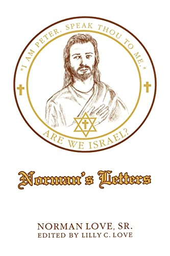 9780595268467: Norman¿s Letters: Are We Israel?