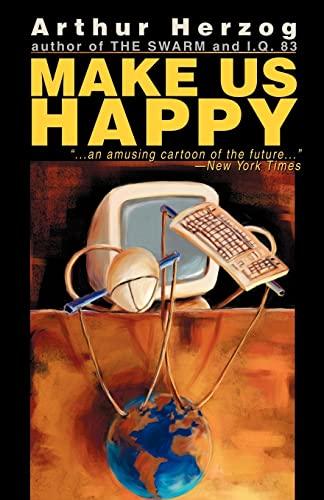 9780595268627: Make Us Happy