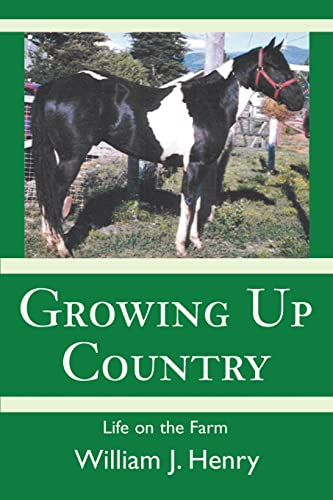 Growing Up Country: Life on the Farm: William Henry