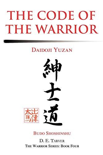 9780595269174: The Code of the Warrior: Daidoji Yuzan