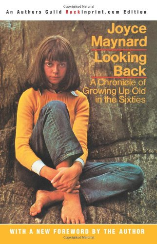 9780595269389: Looking Back: A Chronicle of Growing Up Old in the Sixties