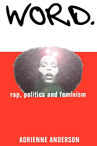 Word rap, politics and feminism: Adrienne Anderson
