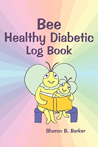 9780595271177: Bee Healthy Diabetic Log Book