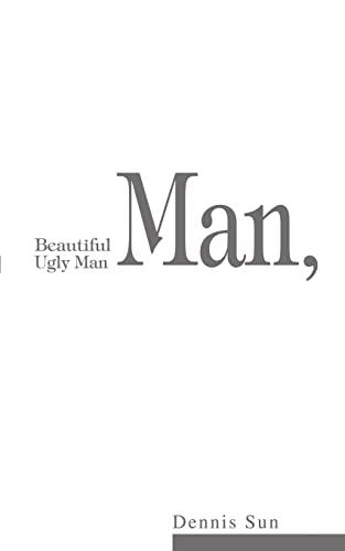 9780595271733: Beautiful Man, Ugly Man