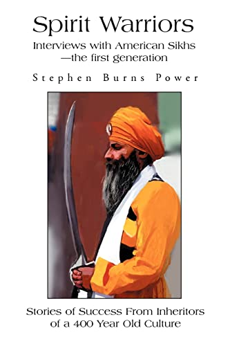 9780595271818: Spirit Warriors: Interviews with American Sikhs-the first generation
