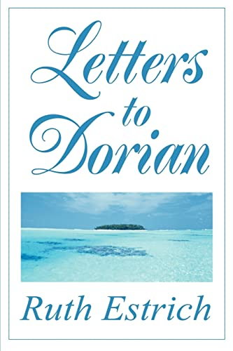 9780595272471: Letters to Dorian