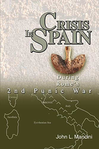 9780595272938: Crisis In Spain: During Rome's 2nd Punic War