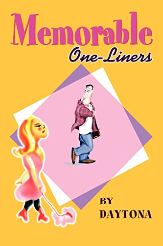 9780595274017: MEMORABLE ONE-LINERS