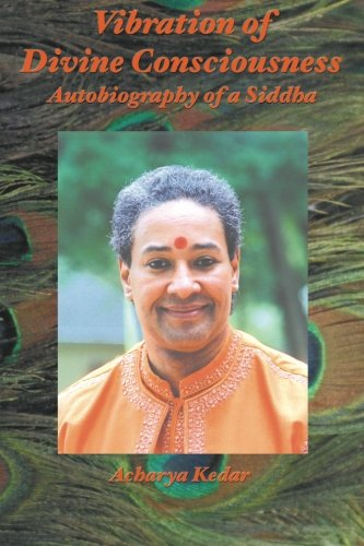 9780595274109: Vibration of Divine Consciousness: Autobiography of a Siddha