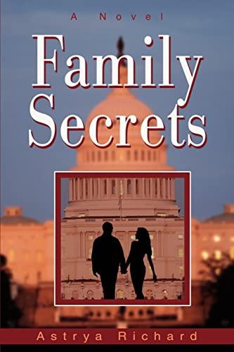 Family Secrets: Astrya Richard