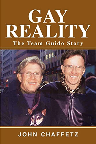 9780595275038: GAY REALITY: THE TEAM GUIDO STORY