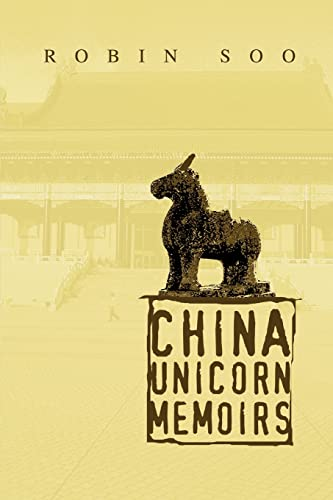 9780595275229: China Unicorn Memoirs