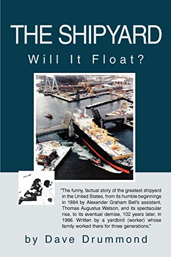 The Shipyard: Will It Float? (SIGNED)
