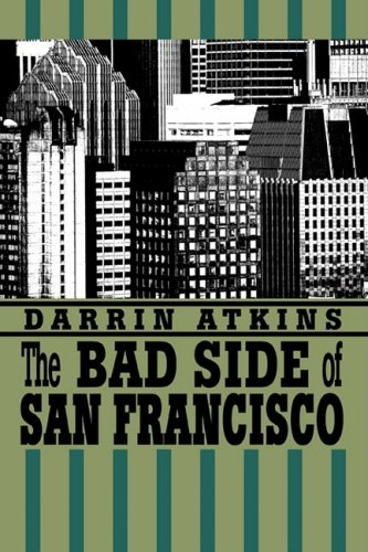9780595275625: The Bad Side of San Francisco
