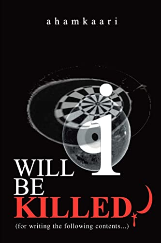 9780595275915: Will I be killed?: (for writing the following contents...)